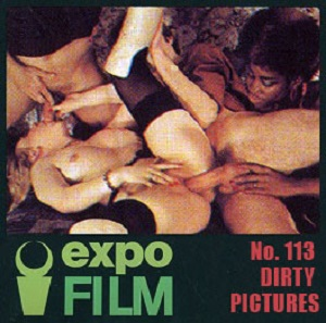 Expo Film 113 – Dirty Pictures
