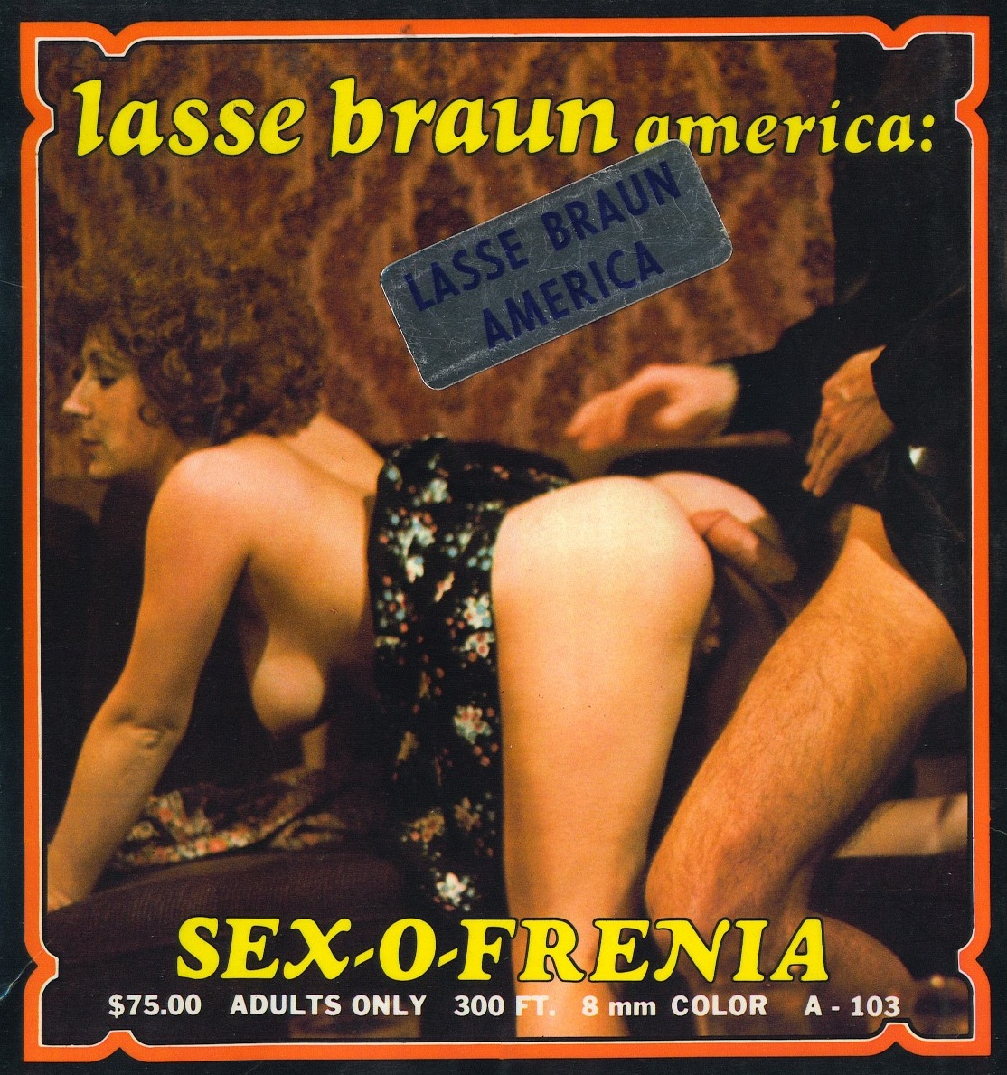 Lasse Braun Film A-103 - Sex-O-Frenia (version 2)