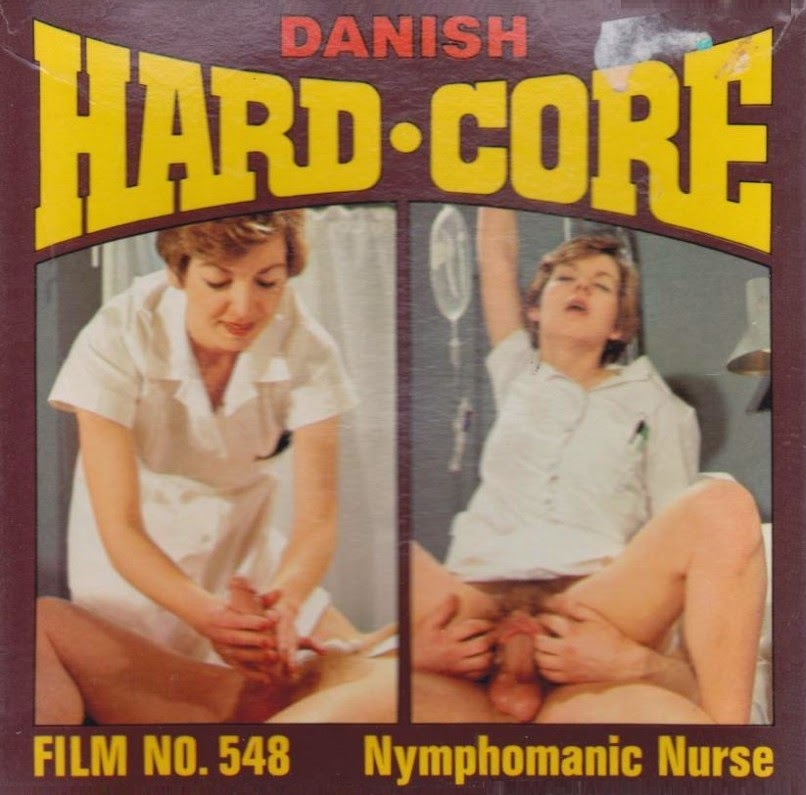 60s 8mm porn - Danish Hardcore 548 - Nymphomaniac Nurse