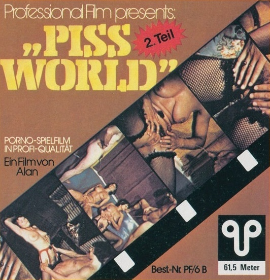 Professional Film 6B - Piss World 2.Teil