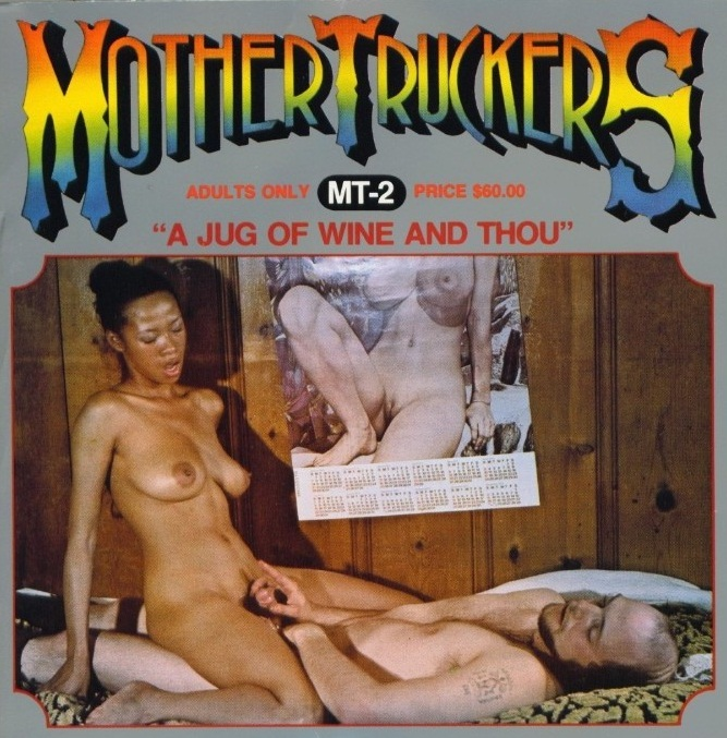 Mother Truckers 2 - A Jug Of Wine And Thou