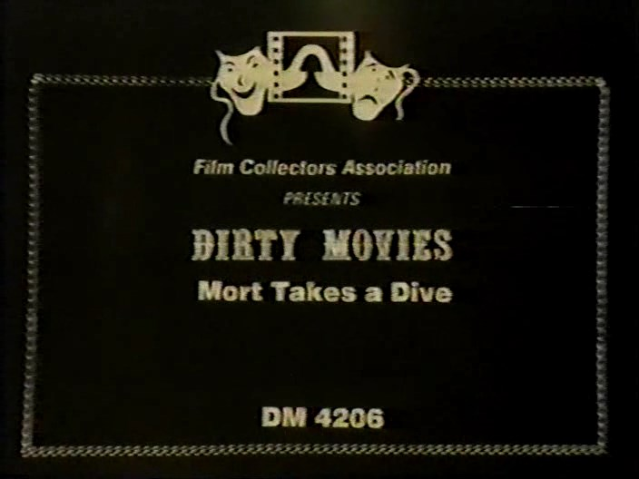 Dirty Movies 4206 - Mort Takes a Dive