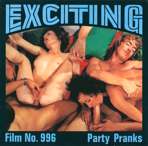 Exciting Film 996 - Party Pranks