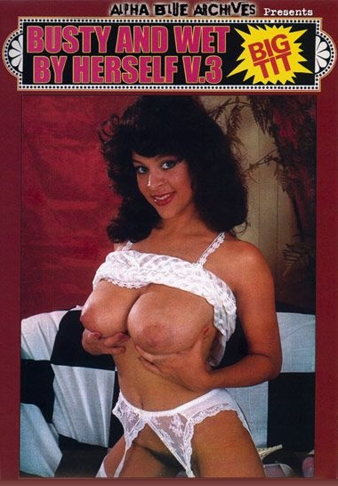 Busty And Wet By Herself 3 (1970s)