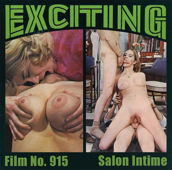 Exciting Film 915 - Salon Intime