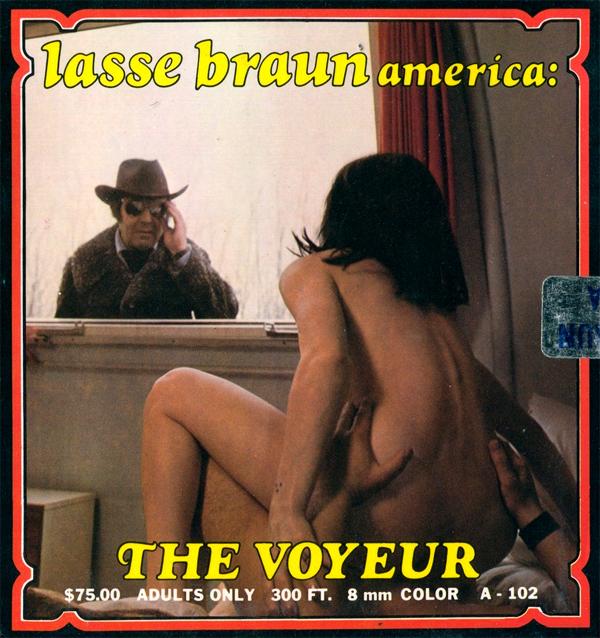 Lasse Braun Film A-102 - The Voyeur
