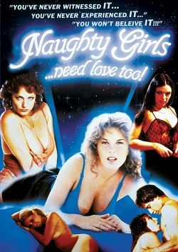 Naughty Girls Need Love Too (1986)