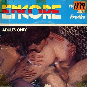Encore 2 - Sex Freaks