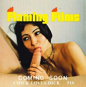 Flaming Film 510 - Chick Loves Dick