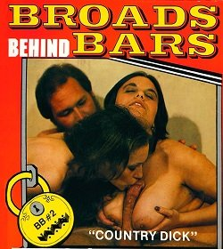 Broads Behind Bars 2 - Country Dick