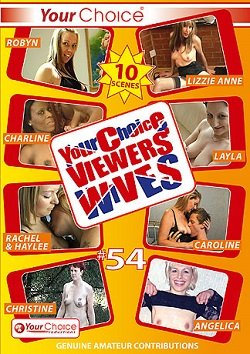 Your Choice Viewers Wives 54