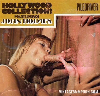 Hollywood Collection - John Holmes 3 - Piledriver
